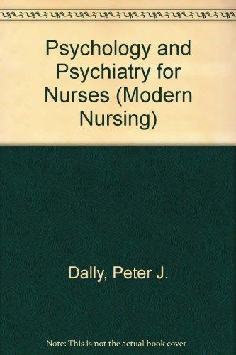 9780340190654: Psychology and Psychiatry for Nurses (Modern Nursing)