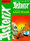9780340191071: Asterix and the Laurel Wreath (Classic Asterix hardbacks)
