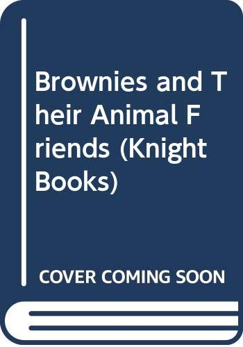 9780340191118: Brownies and Their Animal Friends (Knight Books)