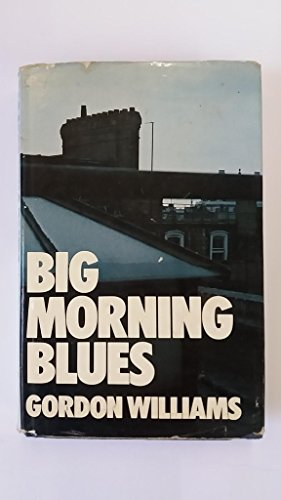 9780340191316: Big Morning Blues