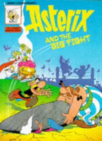 9780340191675: ASTERIX AND THE BIG FIGHT (CLASSIC ASTERIX PAPERBACKS)