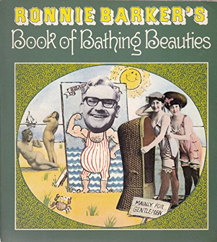 Ronnie Barker's Book of bathing beauties (9780340191828) by Ronnie Barker