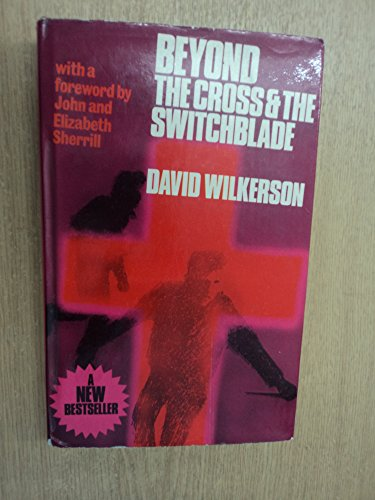 9780340192337: 'BEYOND THE ''CROSS AND THE SWITCHBLADE'''