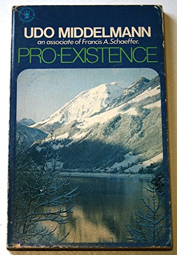9780340192351: Pro-existence: The Place of Man in the Circle of Existence (Hodder Christian paperbacks)
