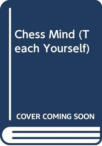 9780340194928: The Chess Mind