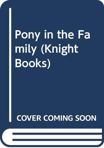 9780340195260: Pony in the Family (Knight Books)