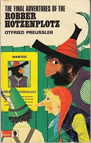 9780340195321: Final Adventures of the Robber Hotzenplotz (Knight Books)