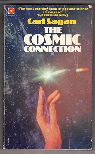 9780340196823: The Cosmic Connection: An Extraterrestrial Perspective (Coronet Books)
