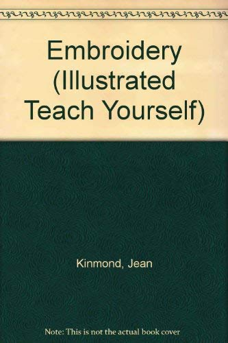 9780340197301: Embroidery (Illustrated Teach Yourself)