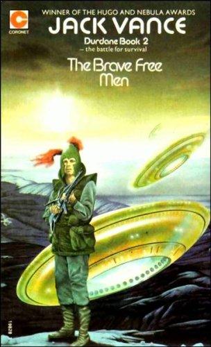 9780340198285: Brave Free Men (Coronet Books)
