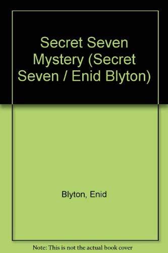 9780340198315: Secret Seven Mystery (Secret Seven / Enid Blyton)