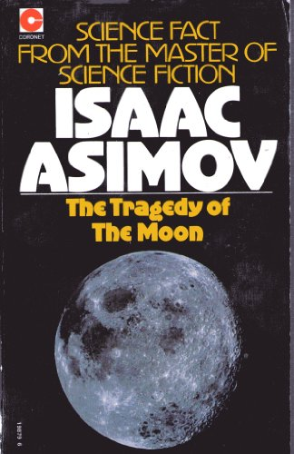 9780340198797: The Tragedy of the Moon
