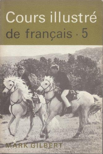 9780340198827: Cours Illustre de Francais: Bk. 5