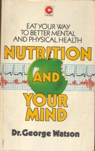 9780340199237: Nutrition and Your Mind (Coronet Books)