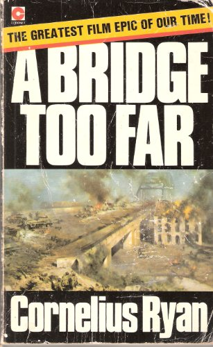 9780340199411: A Bridge Too Far
