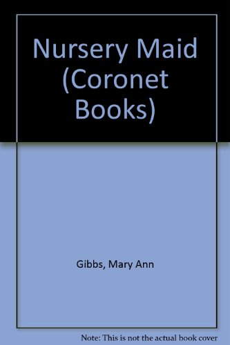 9780340199442: Nursery Maid (Coronet Books)
