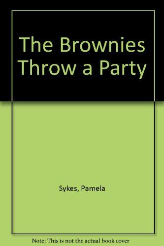 9780340199701: The Brownies Throw a Party