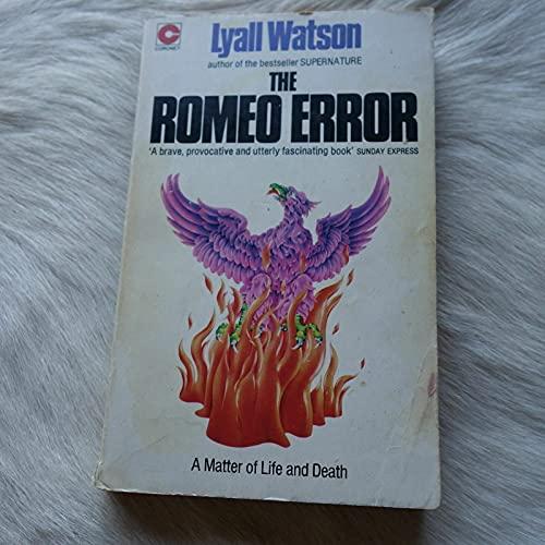 The Romeo Error: A Matter Of Life: LYALL WATSON