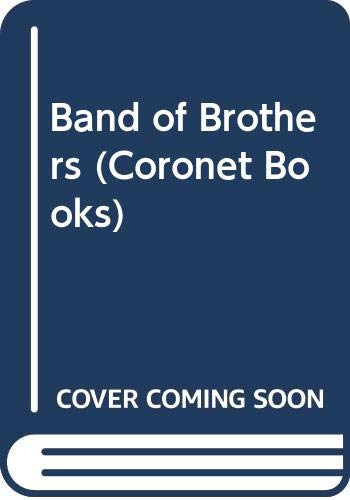 9780340199909: Band of Brothers (Coronet Books)