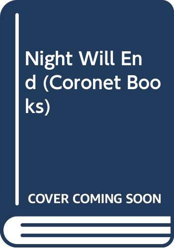 9780340200001: Night Will End (Coronet Books)