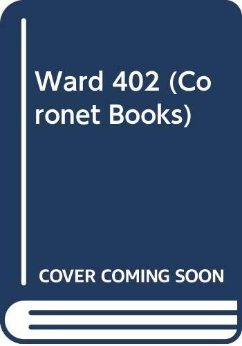 9780340200049: Ward 402