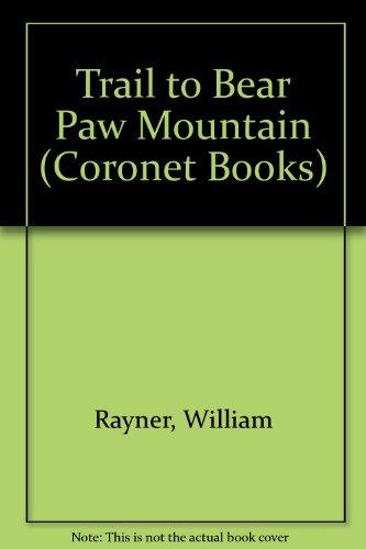 9780340200094: Trail to Bear Paw Mountain (Coronet Books)