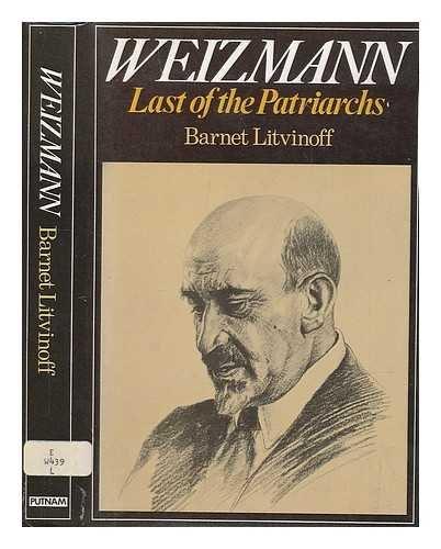 9780340200209: Weizmann : Last of the Patriarchs