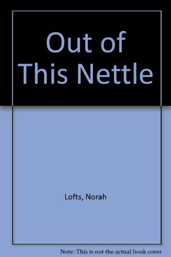 9780340201213: Out of This Nettle