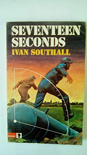 9780340201329: Seventeen Seconds (Knight Books)