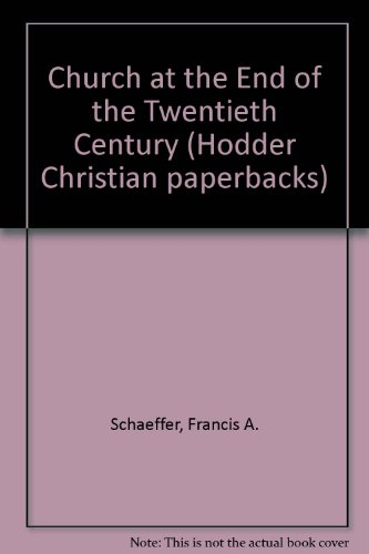 9780340201367: Church at the End of the Twentieth Century (Hodder Christian paperbacks)