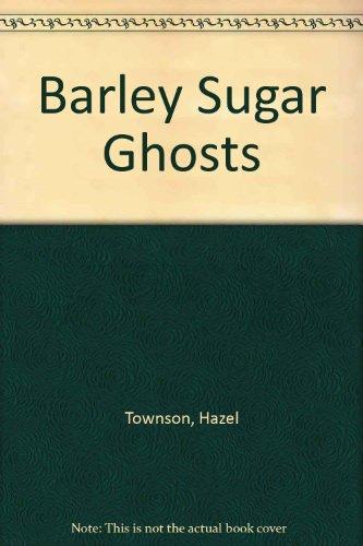 9780340202913: Barley Sugar Ghosts