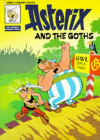 9780340202951: Asterix and the Goths (Classic Asterix paperbacks)