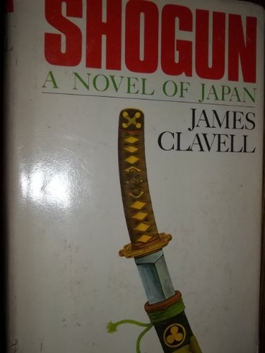9780340203163: Shogun: A Novel of Japan