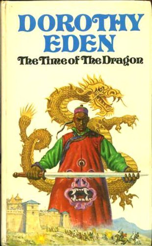 9780340203675: The Time of the Dragon