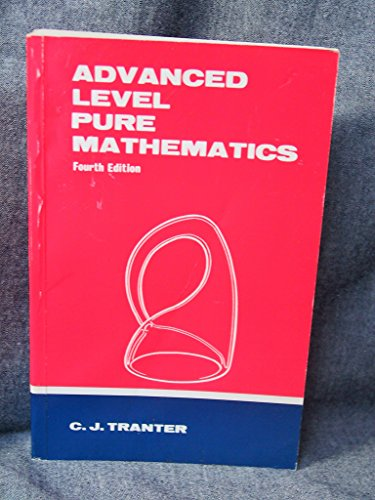9780340203705: Advanced Level Pure Mathematics (Physical Science Texts)