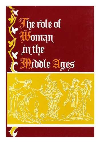 9780340204542: Role of Woman in the Middle Ages