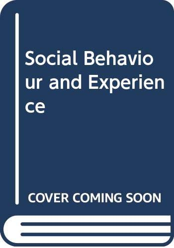 Social Behaviour and Experience: Multiple Perspectives.: BROWN, Hedy & STEVENS, Richard eds.