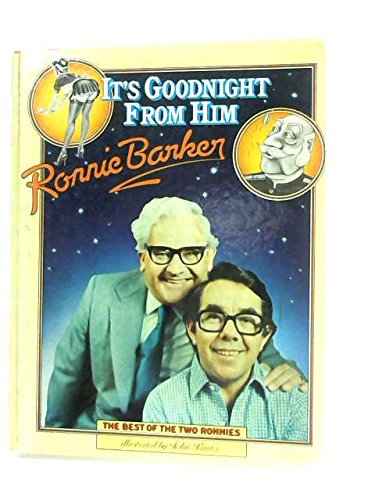 It's Good Night from Him: Ronnie Barker