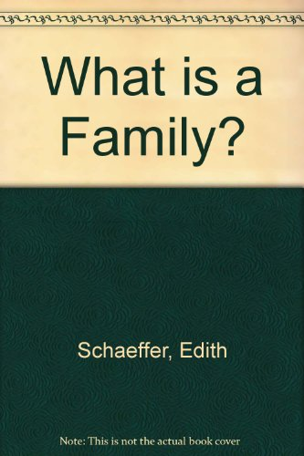 9780340206843: What Is a Family?