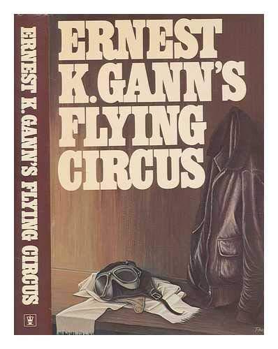 9780340206935: Ernest Gann's Flying Circus