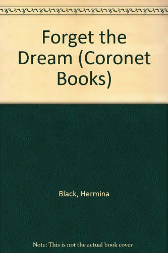 9780340207512: Forget the Dream (Coronet Books)