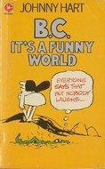 9780340207628: B. C. it's a Funny World (Coronet Books)