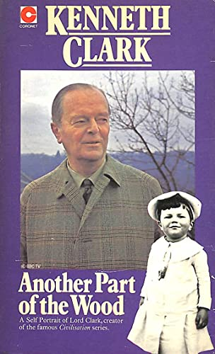 9780340208113: Another Part of the Wood: A Self-portrait (Coronet Books)