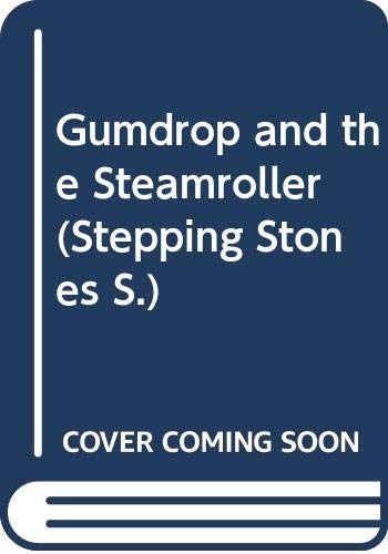 Gumdrop and the Steamroller (Knight Colour Picture Books) (9780340208427) by Val Biro
