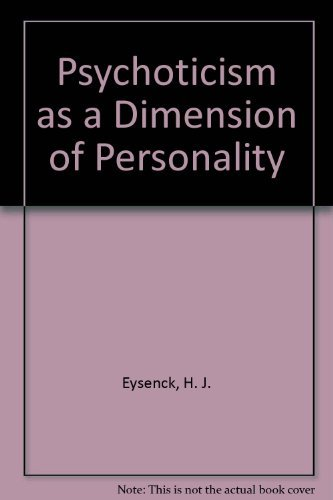 9780340209196: Psychoticism as a Dimension of Personality