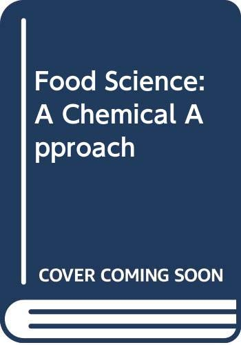 9780340209622: Food Science: A Chemical Approach