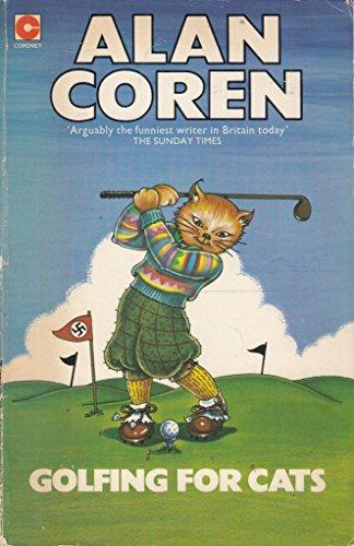 Golfing for Cats (Coronet Books): Coren, Alan