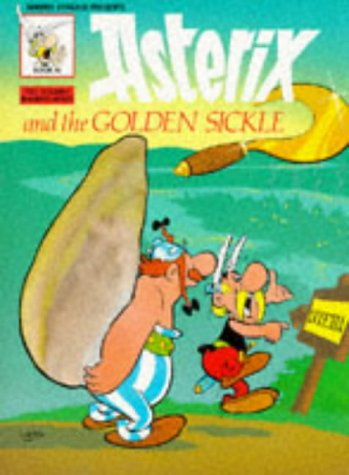 9780340212097: Asterix and the Golden Sickle (Classic Asterix paperbacks)