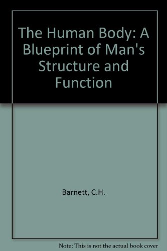 9780340212240: The Human Body: A Blueprint of Man's Structure and Function