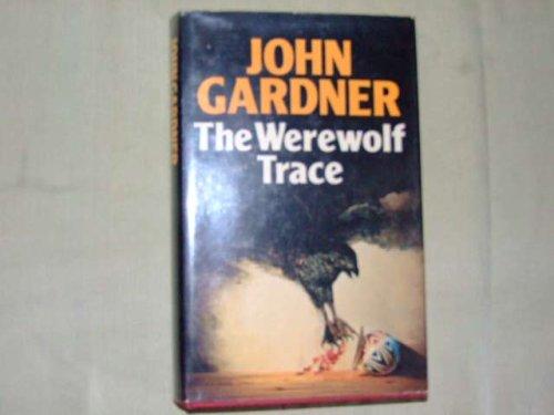 9780340212714: The werewolf trace